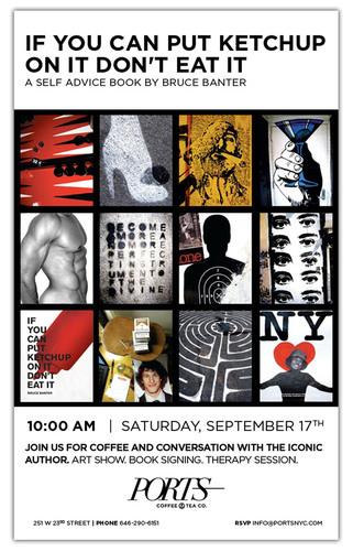 Bruce Banter: If You Can Put Ketchup On It Don't Eat It Exhibition Opens Sept 17 at PORTS Coffee &