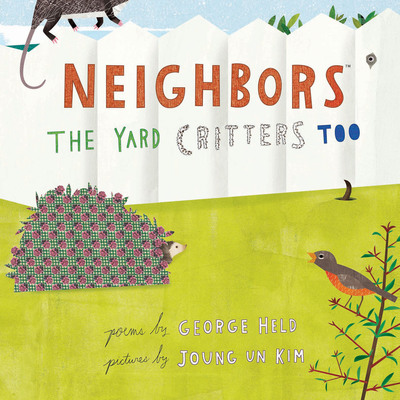 Cover of second book in the NEIGHBORS series by George Held; illustration by Joung Un Kim.  (PRNewsFoto/Filsinger & Company, Ltd.)
