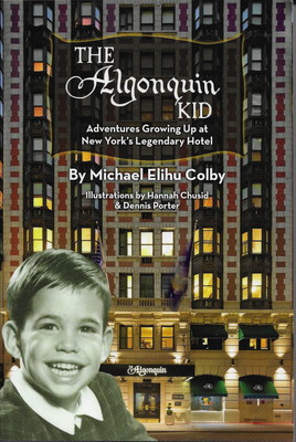 Michael Colby's memoir: The Algonquin Kid