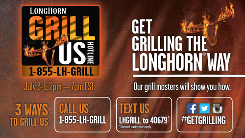 LongHorn Steakhouse's Grill Us Hotline is open Thursday, July 3, through Sunday, July 6, from 2 p.m. to 7 ...