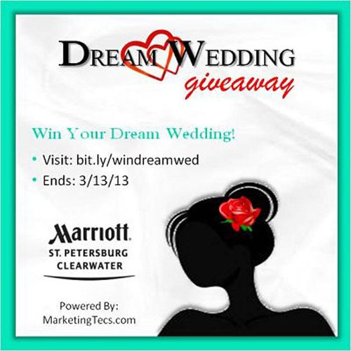 St. Petersburg Marriott Clearwater 2013 Dream Wedding Giveaway Contest is Underway