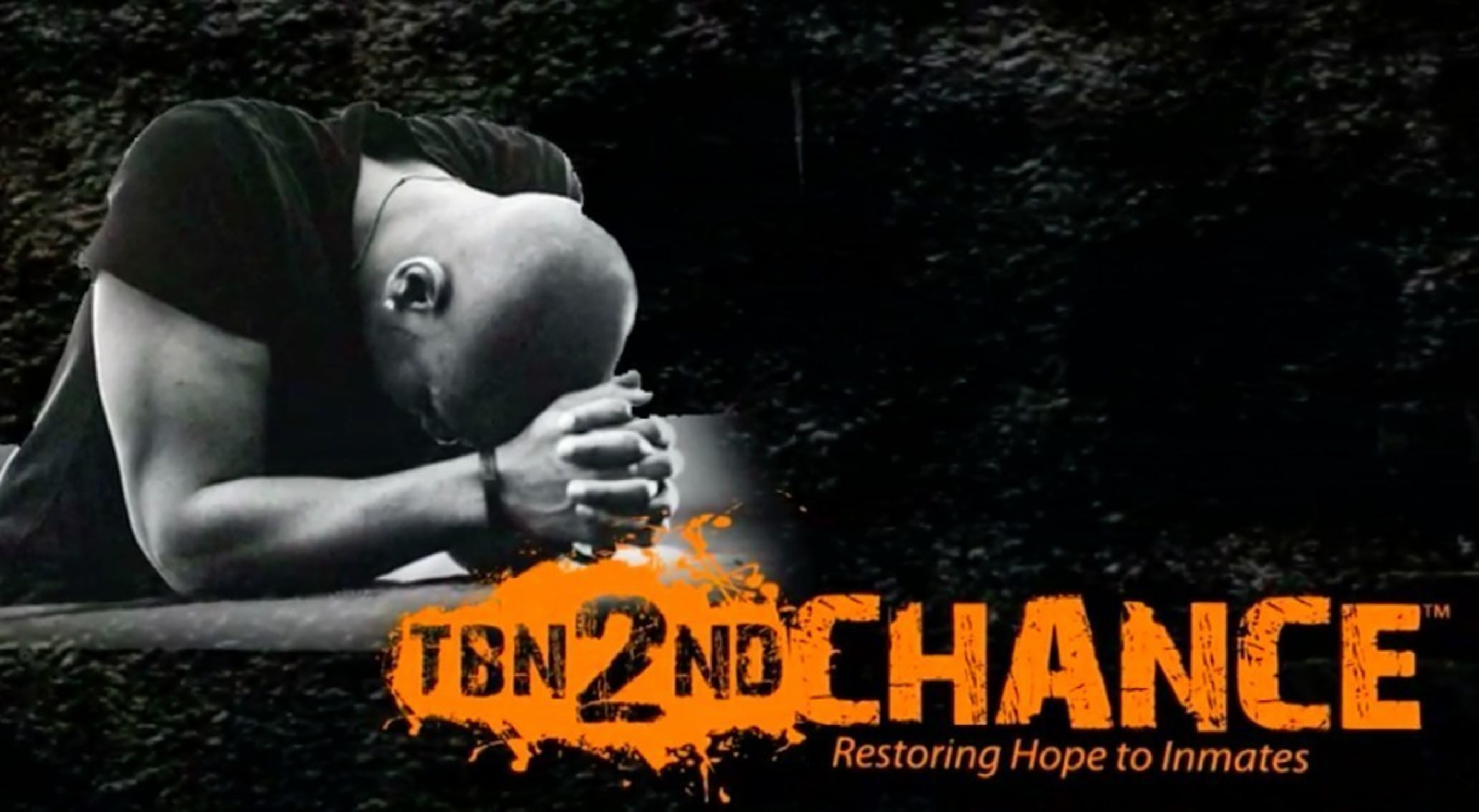 TBN 2nd Chance Taking Hope and Healing to the Imprisoned
