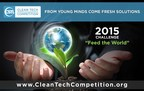 "The 2015 Clean Tech Competition Challenges Students to ""Feed the World"" through Innovation (PRNewsFoto/CSTL)"