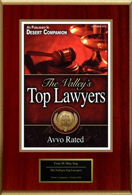 "Tony M. May, Esq. Selected For ""The Valley's Top Lawyers"""