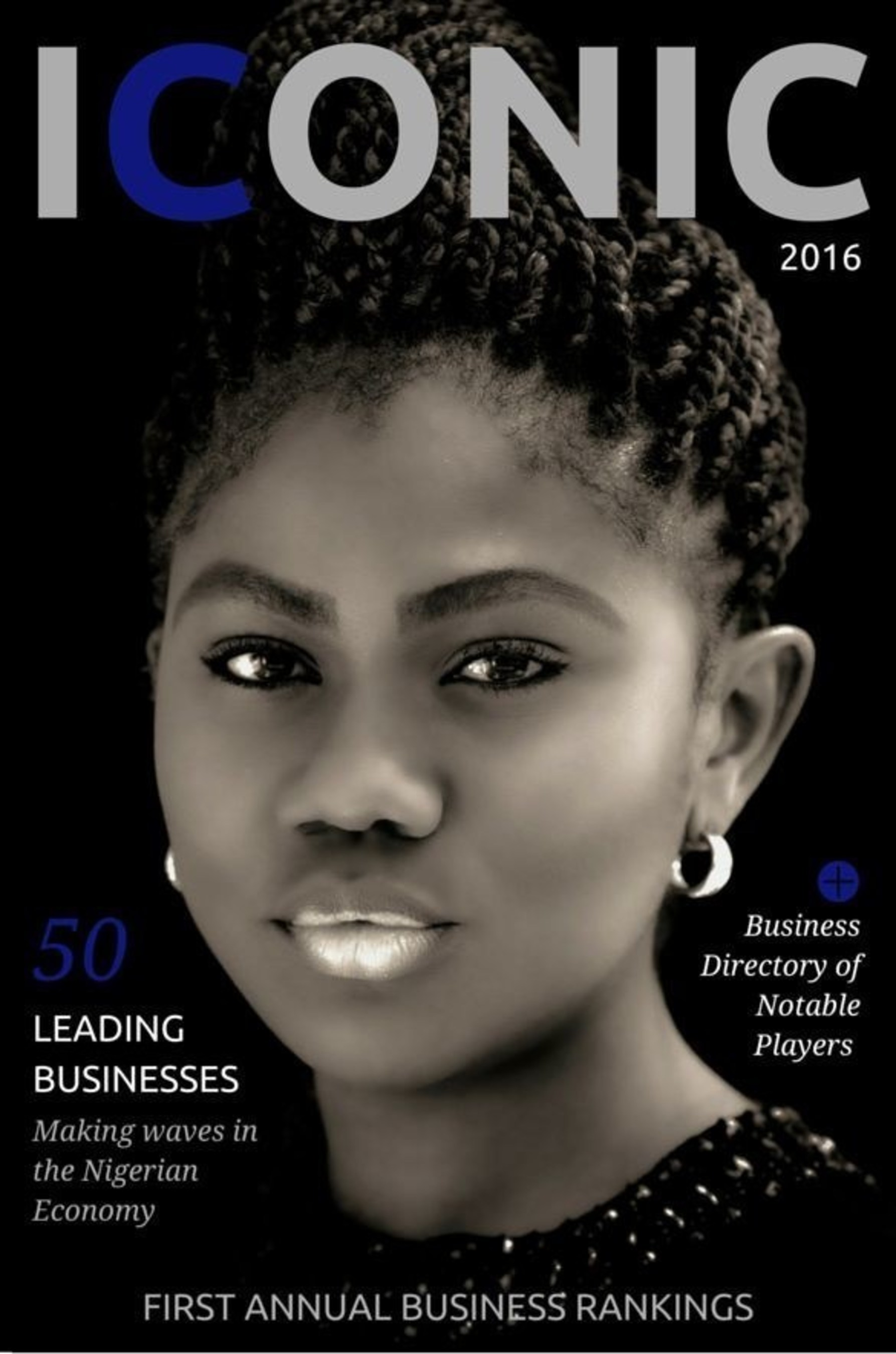 ICONIC 2016 Cover Page that celebrates and recognizes everyday hardworking Nigerian professionals. (PRNewsFoto/Iconic Nigeria)