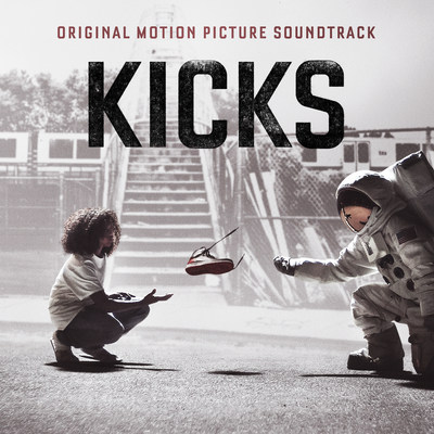 KICKS Original Motion Picture Soundtrack