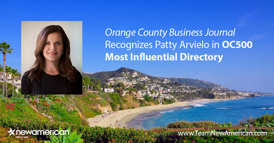 Orange County Business Journal Recognizes Patty Arvielo in OC500 Most Influential Directory.