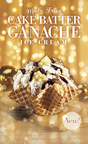 Cold Stone Creamery Cake Batter Ganache Creation available for a limited time only.