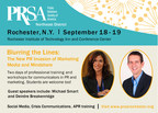 Registration is still open for the 2014 Public Relations Society Northeast District Conference scheduled for Sept. 18 and 19 in Rochester, N. Y. The event is open to all communications professionals from across the northeast region. Guests can register and purchase tickets online at prsarochester.org (http://bit.ly/NEDConf14). (PRNewsFoto/PRSA Rochester Chapter)