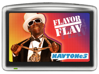 Hip hop icon, Flavor Flav, brings his signature voice to Garmin and TomTom GPS devices at www.navtones.com/flav The first-ever EXPLICIT celebrity GPS voice makes driving a blast for drivers and passengers alike. Nav It Your Way @ NavTones.com Also available as a gift card at Amazon.