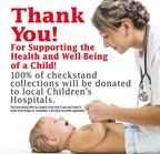 Through May 24, customers may support local children's hospitals by donating their change in the checkstand canisters in all Foods Co stores.