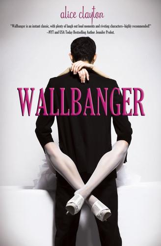 WALLBANGER by Alice Clayton.  (PRNewsFoto/Omnific Publishing)