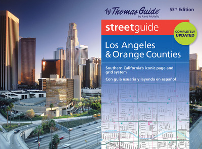 Rand McNally Releases All-New Thomas Guide for L.A. and Orange Counties.  Southern California's iconic guide is now in its 53rd Edition, including a user guide and legend in both English and Spanish; revised maps; and full coverage of more than 400 communities including Anaheim, Costa Mesa, Glendale, Irvine, Long Beach, Los Angeles, Pasadena, Pomona, Santa Clara and more.  (PRNewsFoto/Rand McNally)