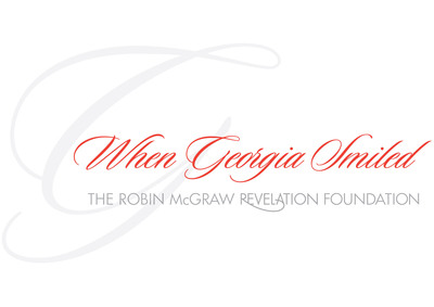 When Georgia Smiled The Robin McGraw Revelation Foundation.  (PRNewsFoto/When Georgia Smiled)