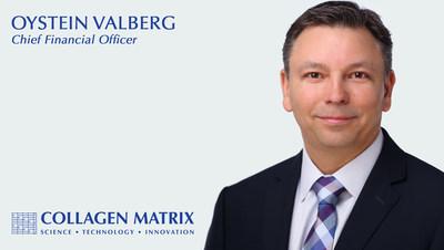 Collagen Matrix names Oystein Valberg as CFO