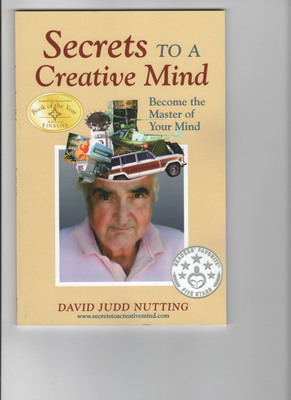 "Book Cover for new award-winning book of the year, ""Secrets to a Creative Mind -- Become the Master of Your Mind.""(PRNewsFoto/David Nutting)"