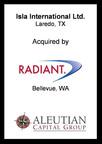 Isla International Ltd. acquired by Radiant Logistics.  (PRNewsFoto/Aleutian Capital Group)