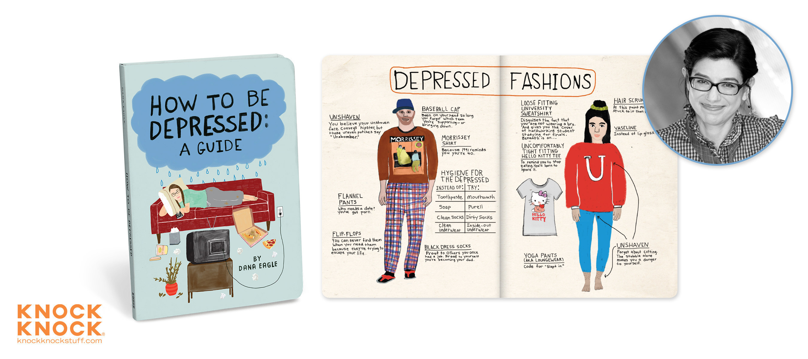 """""""How to be Depressed: A Guide"""" by stand-up comedian Dana Eagle, published by Knock Knock."""
