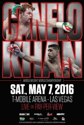 Canelo/Khan Fight - May 7, 2016