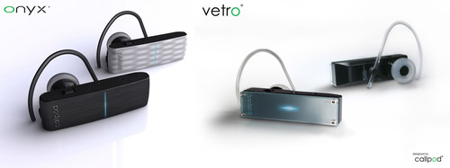 Callpod(R) Debuts Onyx(R) and Vetro(R), Two New Bluetooth 2.0 Headsets with 50+ Meters Range -- 5Xs Further ...
