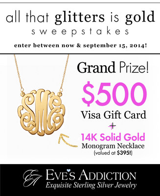 Win the Ultimate Gold Prize Package in the All That Glitters Is Gold Sweepstakes, Hosted by Eve's Addiction (PRNewsFoto/EvesAddiction.com)