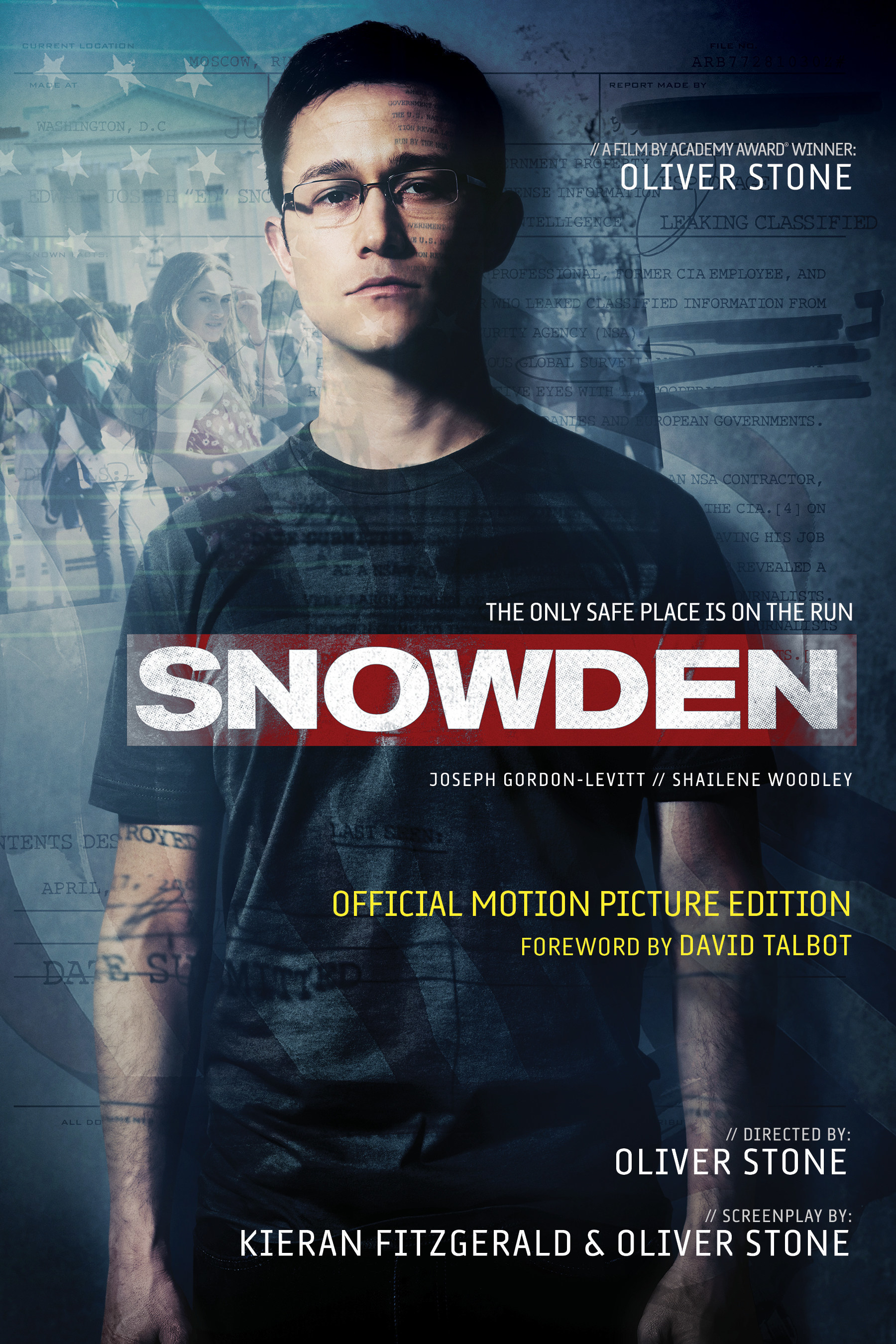 Skyhorse Publishes Official Motion Picture Tie-In book to Oliver Stone's New Movie, SNOWDEN