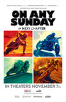 """Official poster for """"On Any Sunday, The Next Chapter"""" which releases nationwide on November 7. Showtimes and locations: www.onanysundayfilm.com (PRNewsFoto/Red Bull Media House)"""