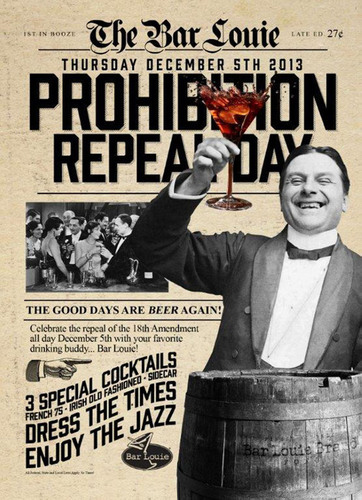 Bar Louie Prohibition Repeal Day 12/5/13.(PRNewsFoto/Bar Louie)