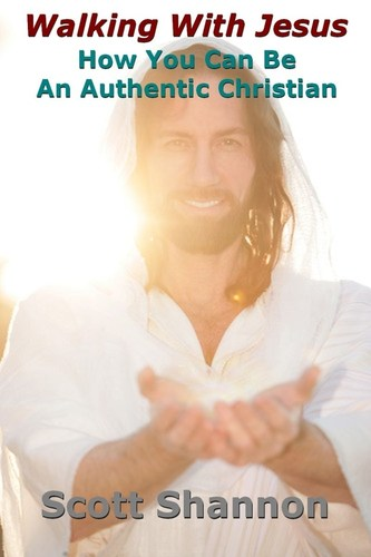 Walking With Jesus: How You Can Be An Authentic Christian book cover (PRNewsFoto/Scott Shannon)