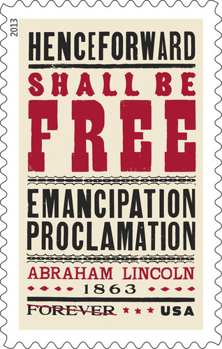 The U.S. Postal Service will honor the 150th anniversary of President Lincoln signing the Emancipation Proclamation with a commemorative stamp in early 2013. Customers may pre-order the stamp now at usps.com/stamps or by phone at 800-Stamp24 (800-782-6724). Orders for limited-edition posters will be fulfilled immediately.  (PRNewsFoto/U.S. Postal Service)