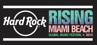 Hard Rock Rising Miami Beach Global Music Festival 2015