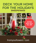 Win the Ultimate Holiday Prize Package with the Deck Your Home For The Holidays Sweepstakes Hosted by From You Flowers!