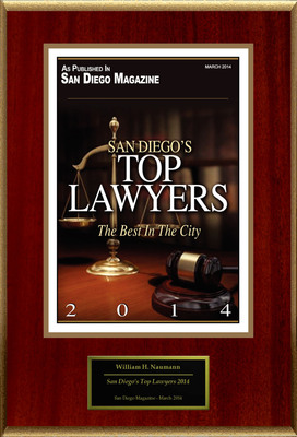 "William H. Naumann, Attorney at Law Selected For ""San Diego's Top Lawyers 2014"""