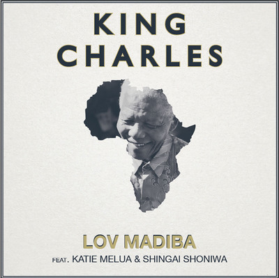 Recording Artist King Charles Releases Tribute Song For Nelson Mandela.  (PRNewsFoto/'stache media)