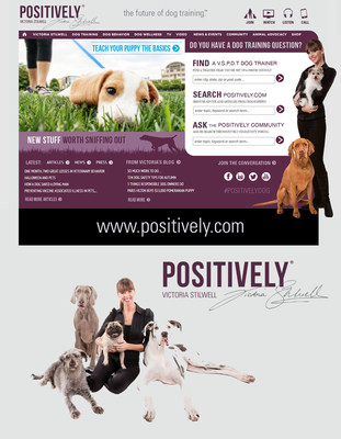 Dog expert Victoria Stilwell launches #1 dog-related website: www.Positively.com