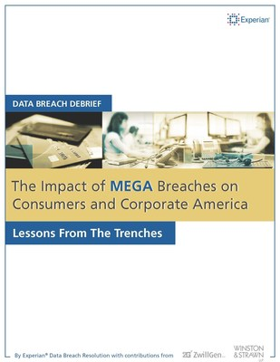 Download Data Breach Debrief: The Impact of Recent Mega Breaches on Consumers and Corporate America at https://bit.ly/2014DeBrief. (PRNewsFoto/Experian)