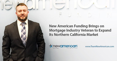 New American Funding Brings on Mortgage Industry Veteran to Expand Its Northern California Market.