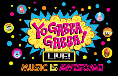 ALL NEW SPECTACULAR YO GABBA GABBA! LIVE! MUSIC IS AWESOME! TO ROCK 30 CITIES THIS FALL (PRNewsFoto/DHX Media)