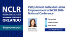 Patty Arvielo Rallies for Latina Empowerment at NCLR 2016 National Conference