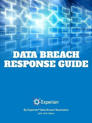 Experian Data Breach Resolution releases its 2016-2017 Data Breach Response Guide