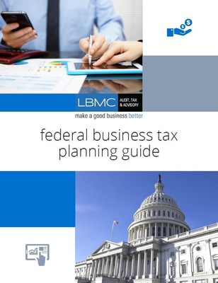 LBMC Federal Business Tax Planning Guide (http://better.lbmc.com/2016-tax-planning-guides)