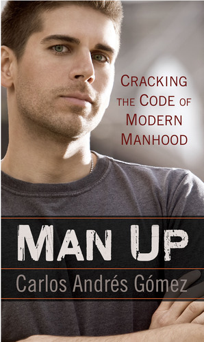 Carlos Andres Gomez, Author, Man Up Cracking the Code of Modern Manhood, Joins Big Brothers Big
