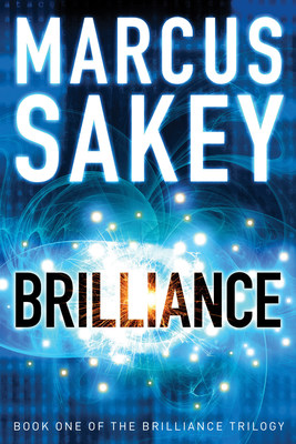ALL THREE BOOKS IN BESTSELLING AUTHOR MARCUS SAKEY'S BRILLIANCE TRILOGY RANK IN AMAZON'S TOP 100