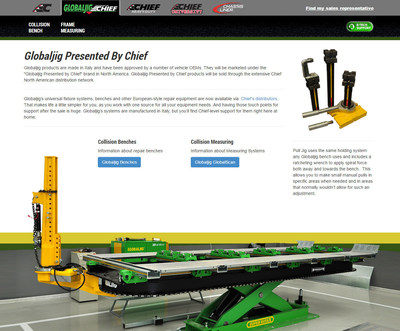 The Globaljig(R) Presented by Chief(R) line of benches and frame measuring equipment is featured in a new section of the Chief website at www.chiefautomotive.com/Global-Jig/. The user-friendly site uses visual images to help guide visitors through the Globaljig product lineup.