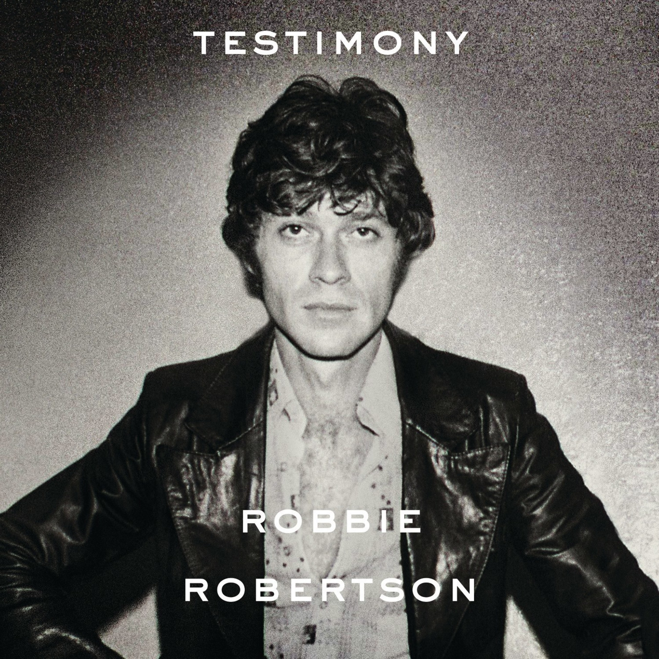 Robbie Robertson Curates New, Career-Spanning 'Testimony' Anthology Album, To Be Released November 11 By UMe