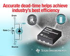 Digital power chipset from TI intelligently optimizes dead time to deliver industry's best efficiency