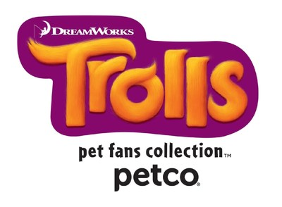 Petco unveils exclusive Trolls(TM) Pet Fans Collection(TM) inspired by upcoming animated film. #LetTheGoodTimesTroll with Poppy, Branch and other Trolls-inspired pet toys and accessories, now available in Petco and Unleashed by Petco stores nationwide and online at Petco.com/Trolls.