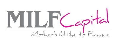 MILF Capital Announces Launch to Help Mothers Start Their Own Businesses