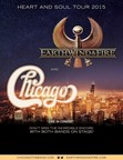 EARTH, WIND & FIRE AND CHICAGO ANNOUNCE THE CHICAGO AND EARTH, WIND & FIRE - HEART AND SOUL TOUR 2015