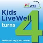 National Restaurant Association's Kids LiveWell program celebrates 4th birthday